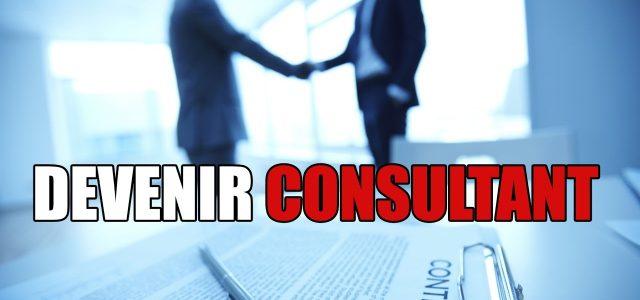 Pourquoi devenir consultant ?