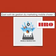 Quels outils marketing choisir ?